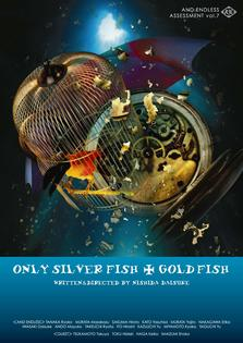 ONLY SILVER FISH +GOLD FISH