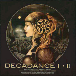 DECADANCE Ⅰ「~光と影~」/Ⅱ「~太陽の子~」